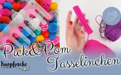 Pick&Pom und Tasselinchen