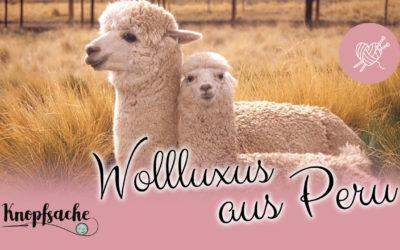 Wollluxus aus Peru