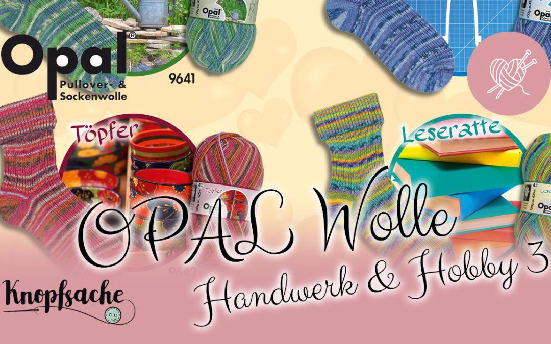 OPAL Wolle Handwerk & Hobby 3