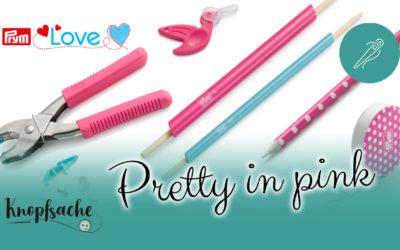 Prym – Pretty in pink